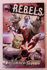 R.E.B.E.L.S. THE COMING OF STARRO TPB SOFT COVER DC COMICS FIRST PRINT NM