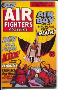 Air Fighters Comics #5 1989-Eclipse-Air Boy-Black Angel-Bald Eagle-VF/NM