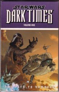 Star Wars: Dark Times 1 Path to Nowhere tpb VG