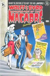 Wolff And Byrd, Counselors of the Macabre #11 VF/NM; Exhibit A   save on shippin