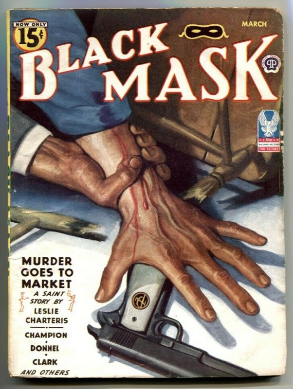 Black Mask Pulp March 1944- THE SAINT- Murder Goes to Market VG