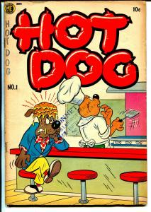 Hot Dog #1 1954 ME-1st issue-slap stick-bizarre issue-VG