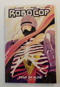 ROBOCOP:  DEAD OR ALIVE VOL.1 TPB SOFT COVER 1ST PRINT