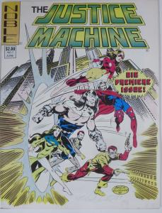 JUSTICE MACHINE #1 (Noble, 1981) VF SIGNED by Mike Gustovitch (pencil, 1984)