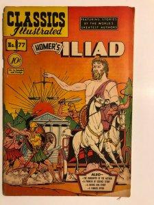 CLASSICS ILLUSTRATED 77 Homer Iliad  HRN 78 (FIRST EDITION) G+