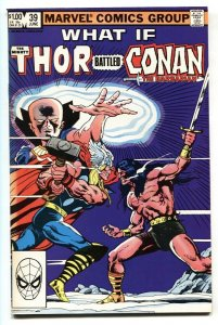 What If #39 THOR BATTLED CONAN Marvel  -1983 VF/NM