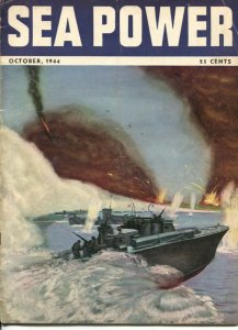Sea Power 10/1944-P.T. Boat cover-WWII pix & info-violent action-VG/FN
