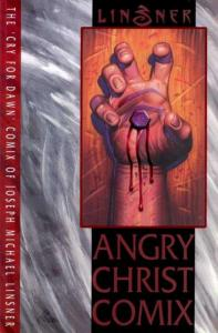 Cry for Dawn Angry Christ Comix SC #1, NM- (Stock photo)