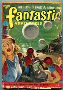 Fantastic Adventures Pulp August 1952- Man Who Lived Twice- Flesh is Brass G-