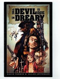 the Devil is Due in Dreary #1 VF signed by David Parkin & Allan Jefferson ardden