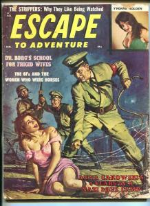 ESCAPE TO ADVENTURE-JAN 1962-BARB WIRES-WHIPS-VIOLENCE-PULP-THRILLS-good