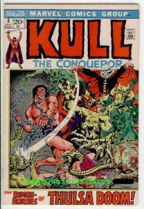KULL the CONQUEROR #3, VF+,1972, Warrior, King, Robert E Howard, Thulsa Doom