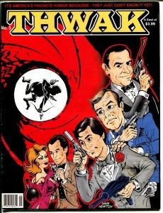 Thwak #5  2003--parody-MAD imitator-Jay Lynch-James Bond-007-Ben Boling-FN