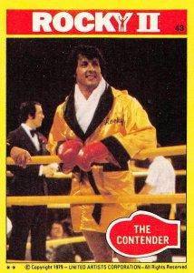 1979 Topps Rocky II #43 The Contender > Balboa > Italian Stallion > Stallone