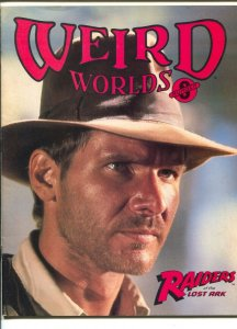 Weird Worlds #8 1981-Raiders of The Lost Ark-Harrison Ford-Dragonslayer-FN
