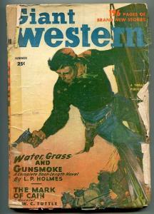 GIANT WESTERN SUMMER 1950-THRILLING-PULP WESTERN-W C TUTTLE-L P HOLMES-good