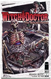 WITCH DOCTOR The Resuscitation #1, NM, Morbid Horror, 2011, Seifert, Ketner