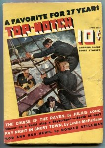 Top-Notch Pulp April 1937- Cruise of the Raven- Bedford-Jones VG