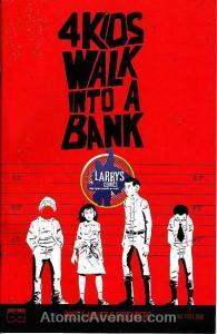 4 Kids Walk Into A Bank #1A (17th) VF/NM; Black Mask Comics | save on shipping -