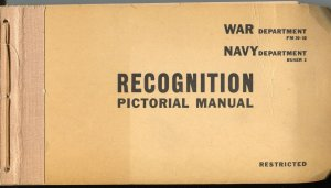 War Department & Navy Department Recognition Pictorial Manual 1943-WWII-FN