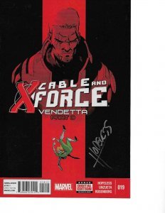 Cable and the X-Force #19 signed Dennis Hopeless DEADPOOL 2 MOVIE NM