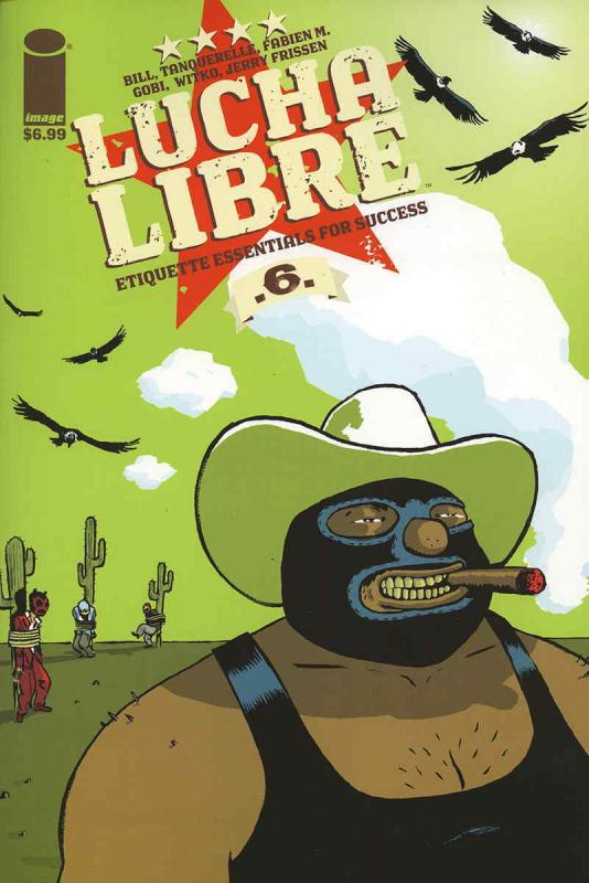Lucha Libre #6 FN; Image | save on shipping - details inside