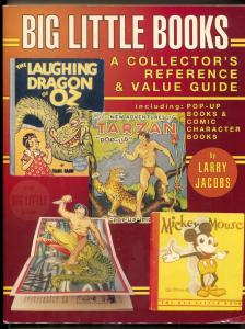 Big Little Books: A Collector's Reference & Value Guide 1996