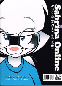 Sabrina Online: A Decade in Black and White  Vol.1