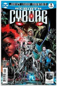 Justice League Essentials Cyborg Rebirth #1 (DC, 2017) NM