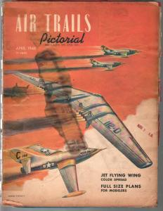 Air Trails Pictorial 4/1948-Flyin Wing Jet-Frank Tinsley cover-FR