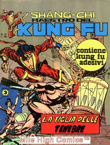 SHANG-CHI MAESTRO DEL KUNG FU MAGAZINE ITALIAN (1975 Series) #12 Fine