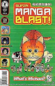 Super Manga Blast! #6 VF/NM; Dark Horse | save on shipping - details inside