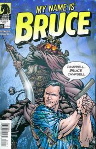 My Name is Bruce #1 FN; Dark Horse | save on shipping - details inside