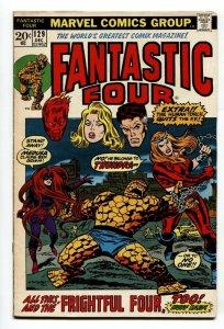 FANTASTIC FOUR #129 comic book-First THUNDRA FN