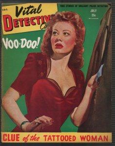 Vital Detective Cases 7/1945-Good Girl Art-violent-pulp thrills-Voo Doo-FN-