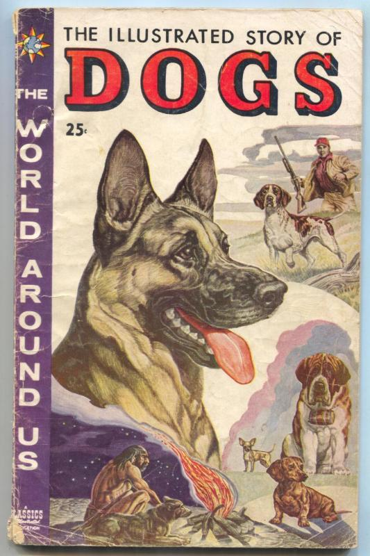 World Around Us #1 1958- Illustrated Story of Dogs VG / HipComic