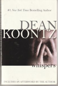 Whispers by Dean Koontz(Berkeley Books, 1st edition trade paperback edition, 7/2