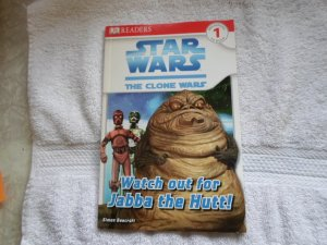 08 DK READERS STAR WARS THE COLNE WARS WATCH OUT FOR JABBA THE HUTT