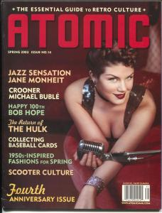 Atomic-The Essential Guide To Retro Culture-Spring 2003-Bob Hope-music-FN/VF