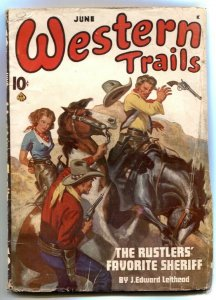 Western Trails Pulp June 1945-Rustlers Favorite Sheriff VG