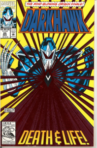 Darkhawk #25 the Mind Blowing Origin Finale! Foil Cover