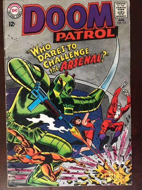 DOOM PATROL! #113 ELASTI-GIRL!! ROBOTMAN! BRIGHT VF- THE ARSENAL!