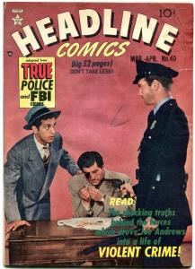 HEADLINE COMICS #40 MORT MESKIN ART 1950 CRIME VG