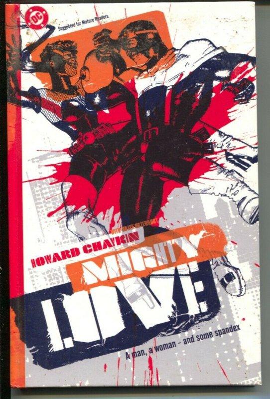 Mighty Love-Howard Chaykin-2003-HC-VG/FN