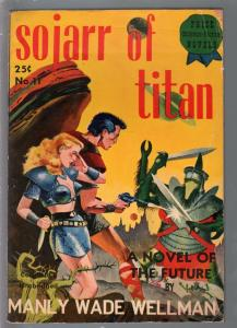 Prize Science-Fiction Novels #11 1941-Sojarr of Titan-Manly Wade Wellman-vg