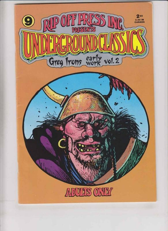 Underground Classics #9 VF- the early work of GREG IRONS rip off press 1989
