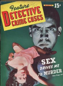 Feature Detective Crime Cases 3/1942-exploitation-spicy photos-sensational-FN/VF