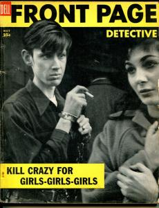Front Page Detective 5/1954-Dell-Kill Crazy For Girls-Sweet Fang-pulp thrills-VG
