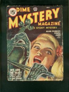 DIME MYSTERY PULP 5/47-SKELETON  VOILIN COVER-DAY KEENE G/VG