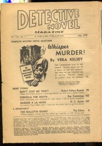 Detective Novel 7/1947-Thrilling-Whisper Murder!-low grade pulp reading copy-P
